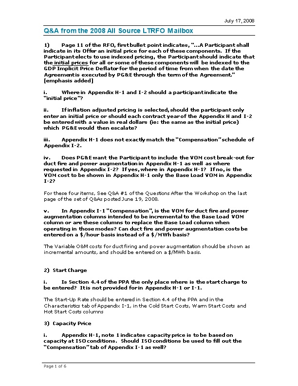 1)Page 11 of the RFO, First Bullet Point Indicates, a Participant Shall Indicate in Its
