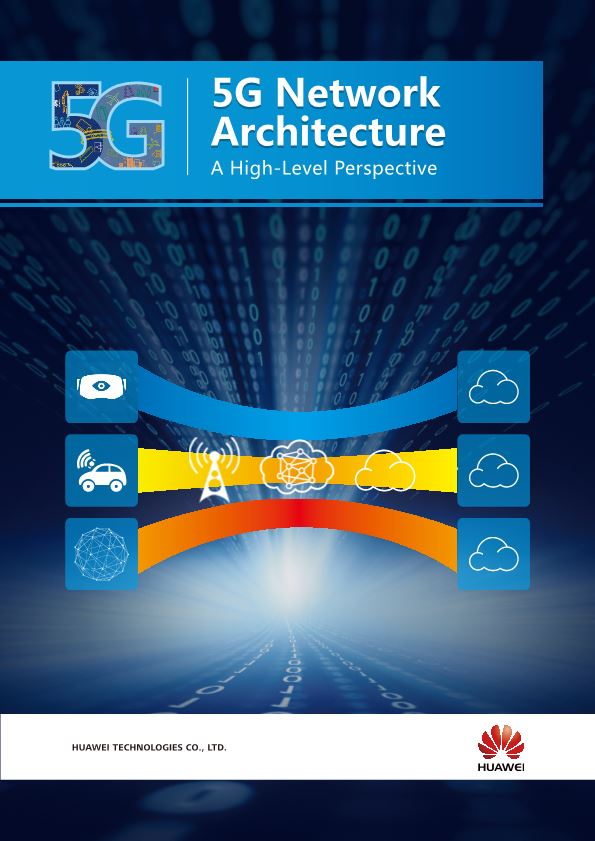 5G Network Architecture 5G Network Architecture a High-Level Perspective