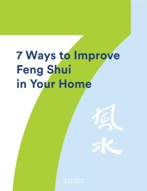 7 Ways to Improve Feng Shui in Your Home