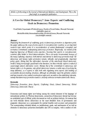 A Case for Global Democracy? Arms Exports and Conflicting Goals in Democracy Promotion