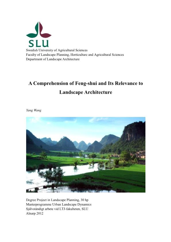 A Comprehension of Feng-Shui and Its Relevance to Land Scape