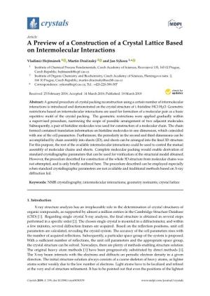 A Preview of a Construction of a Crystal Lattice Based on Intermolecular Interactions