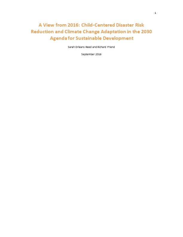 A View from 2016: Child-Centered Disaster Risk Reduction and Climate Change Adaptation