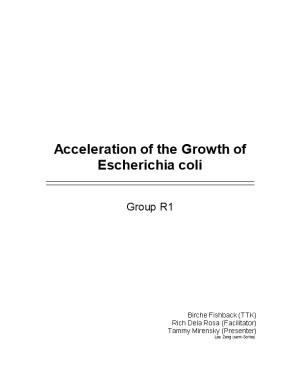 Acceleration of the Growth of Escherichia Coli
