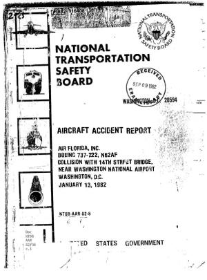 Aircraft Accident Report: Air Florida, Inc., Boeing 737-222, N62AF, Collision with 14Th Street Bridge, Near Washington National Airport, Washington, D.C., January 13, 1982