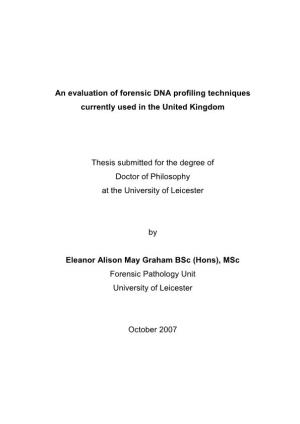 An Evaluation of Forensic DNA Profiling Techniques
