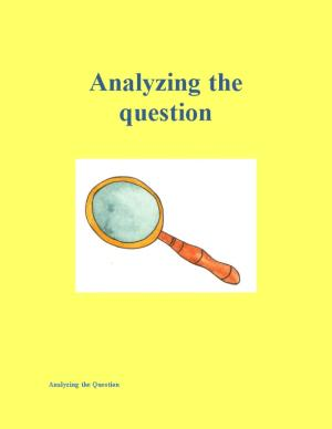 Analyzing the Question