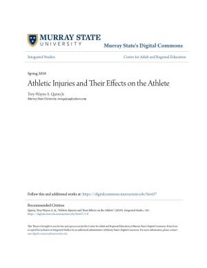 Athletic Injuries and Their Effects on the Athlete