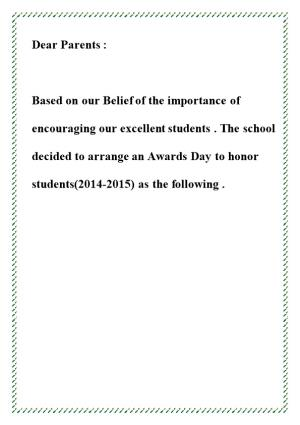 Based on Our Belief of the Importance of Encouraging Our Excellent Students