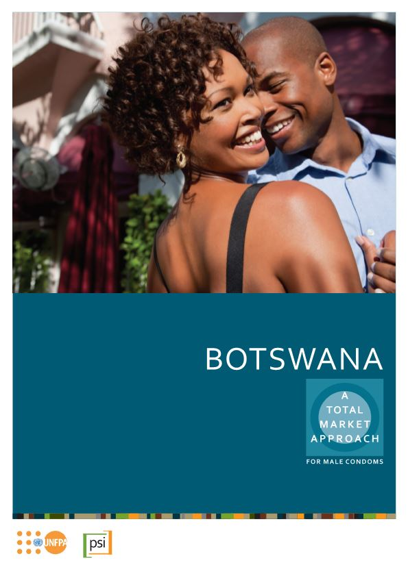 Botswana a Total Market Approach of Male Condoms