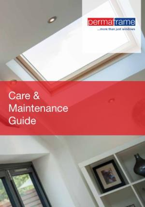 Care & Maintenance Guide