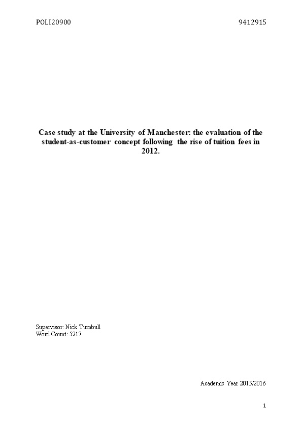 Case Study at the University of Manchester: the Evaluation of the Student-As-Customer