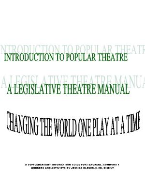 Community Organizer and Teacher S Manual to Working with Theatre of Liberation and Youth