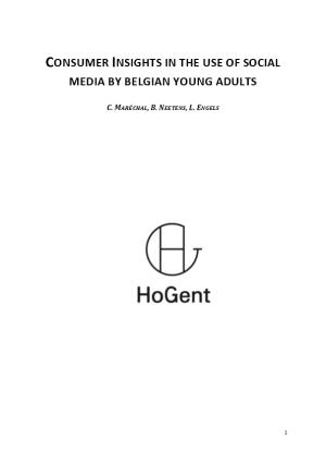 Consumer Insights in the Use of Social Media by Belgianyoung Adults