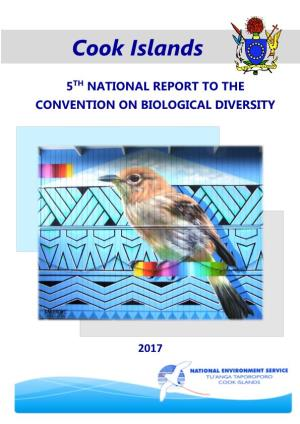 Cook Islands 5TH NATIONAL REPORT to the CONVENTION on BIOLOGICAL DIVERSITY