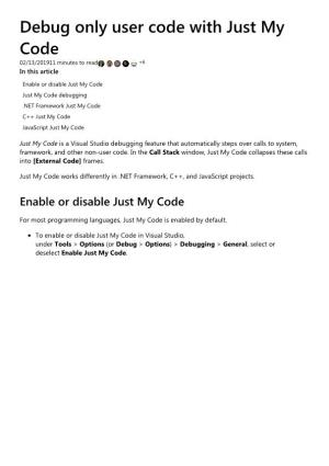 Debug Only User Code with Just My Code