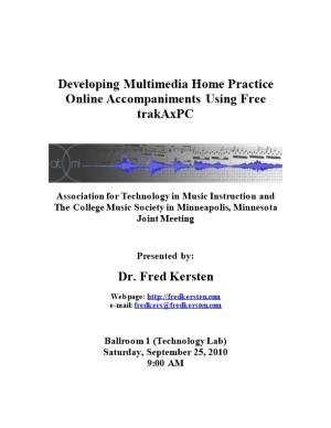 Developing Multimedia Home Practice Online Accompaniments Using Free Trakaxpc