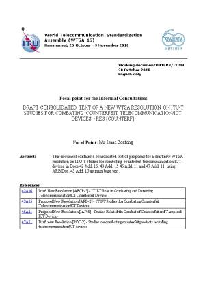 Draft Consolidated Text of a New Wtsa Resolution on Itu-T Studies for Combating Counterfeit