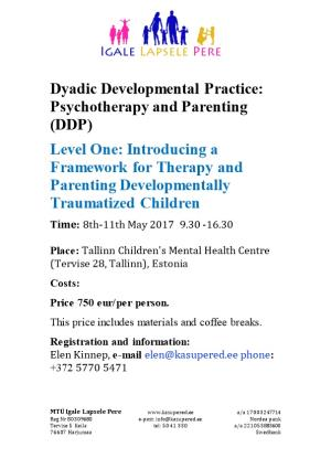 Dyadic Developmental Practice: Psychotherapy and Parenting (DDP)