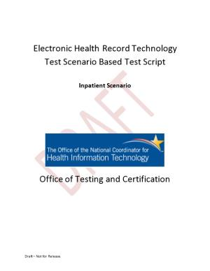 Electronic Health Record Technology Test Scenario Based Test Script