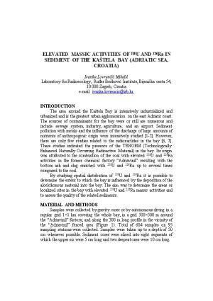 ELEVATED MASSIC ACTIVITIES of 238U and 226Ra in SEDIMENT of the KAŠTELA BAY (ADRIATIC SEA