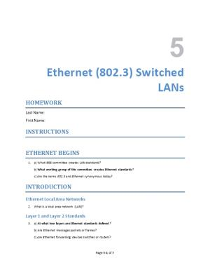 Ethernet (802.3)Switched Lans