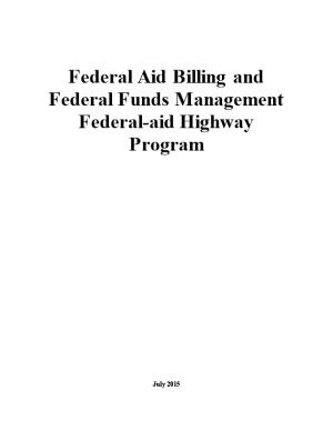Federal Aid Billing and Federal Funds Management