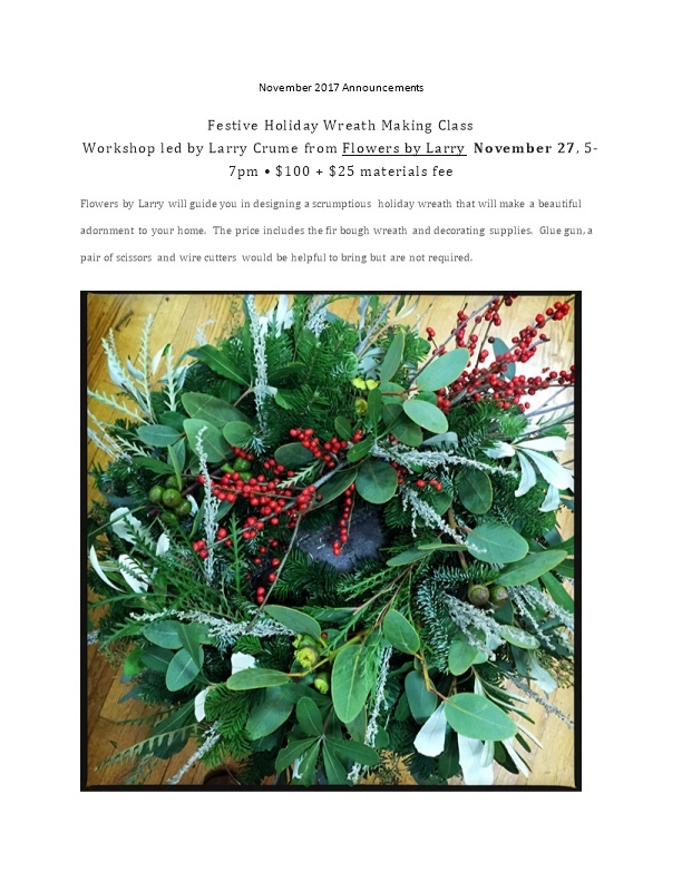 Festive Holiday Wreath Making Classworkshop Led by Larry Crume Fromflowers by Larrynovember
