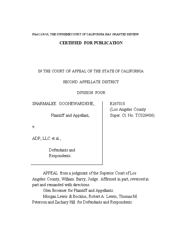 Filed 11/4/16; the SUPREME COURT of CALIFORNIA HAS GRANTED REVIEW