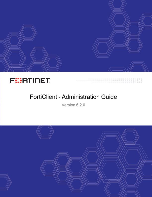 Forticlient - Administration Guide