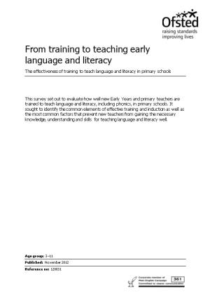 From Training to Teachingearly Language and Literacy