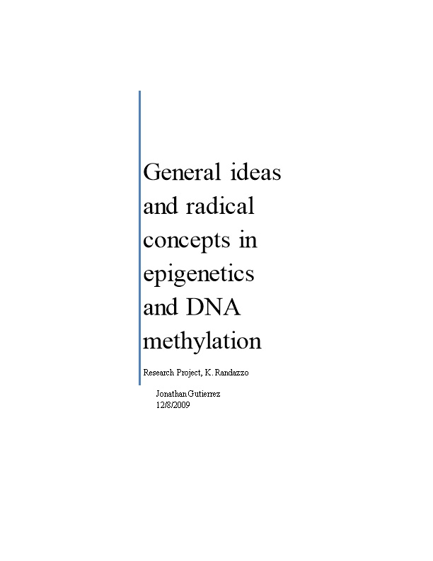 General Ideas and Radical Concepts in Epigenetics and DNA Methylation