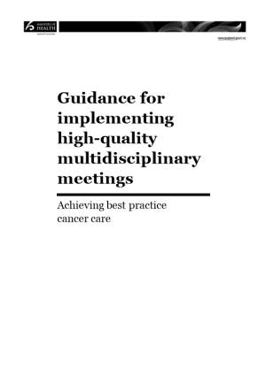 Guidance for Implementing High-Quality Multidisciplinary Meetings