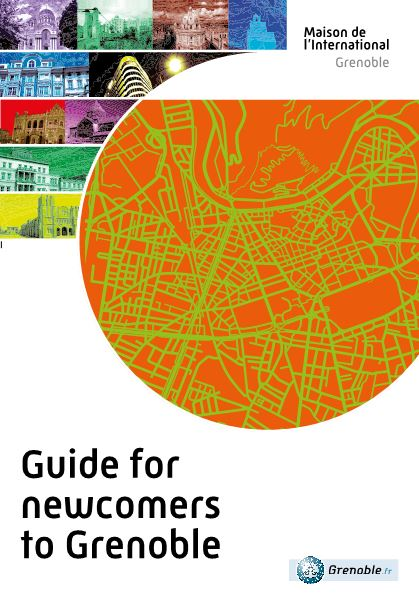 Guide for Newcomers to Grenoble