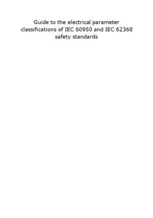 Guide to the Electrical Parameter Classifications of IEC 60950 and IEC 62368 Safety Standards