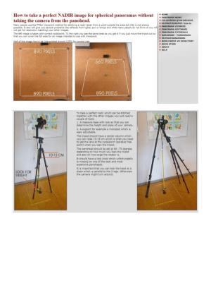 How to Take a Perfect NADIR Image for Spherical Panoramas Without Taking the Camera from the Panohead