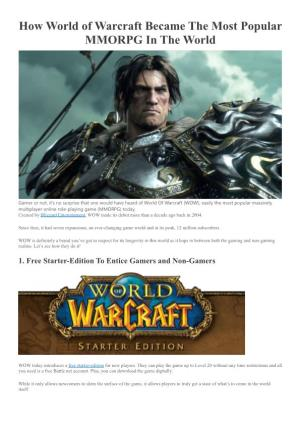 How World of Warcraft Became the Most Popular MMORPG in the World