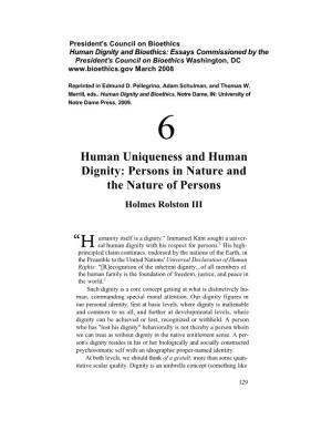 Human Uniqueness and Human Dignity: Persons in Nature and the Nature of Persons