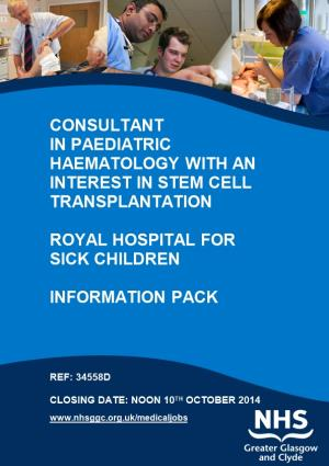 IN Paediatric Haematology with an Interest in Stem Cell Transplantation