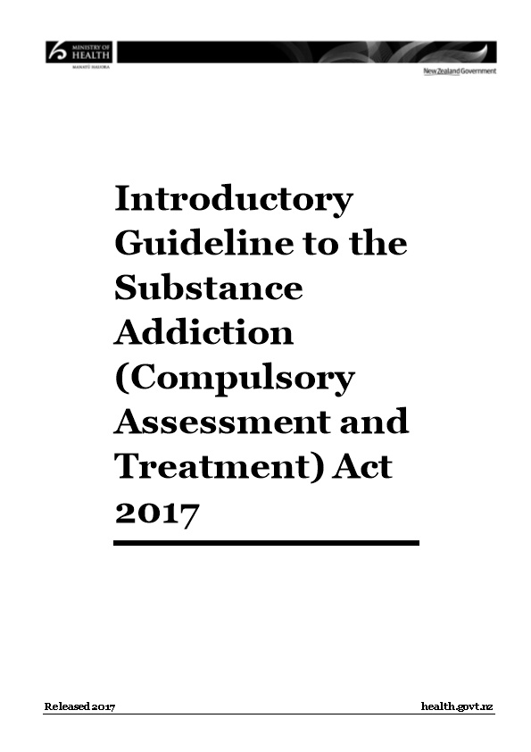 Introductory Guideline to the Substance Addiction (Compulsory Assessment and Treatment) Act 2017