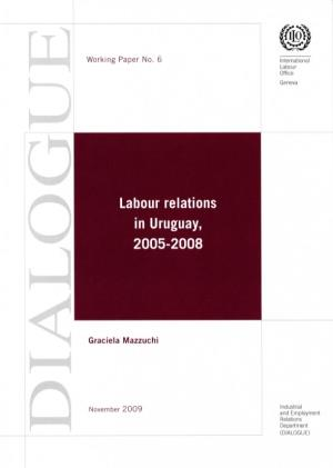 Labour Relations in Uruguay 2005-2008