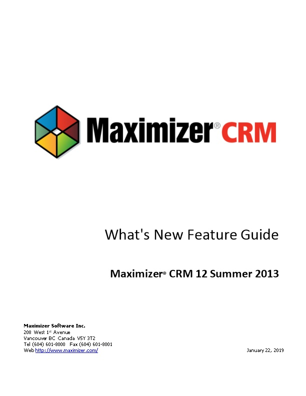 Maximizer CRM 12 Winter 2012 What's New Feature Guide