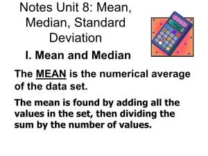 Notes Unit 8: Mean, Median, Standard Deviation
