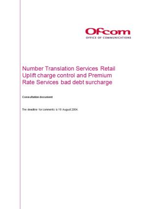 Number Translation Services Retail Uplift Charge Control and Premium Rate Services Bad