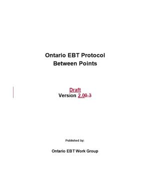 Ontario EBT Protocol Between Hubs and Points