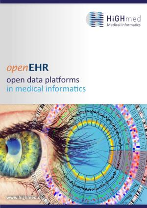 Openehr Open Data Platforms in Medical Informatics