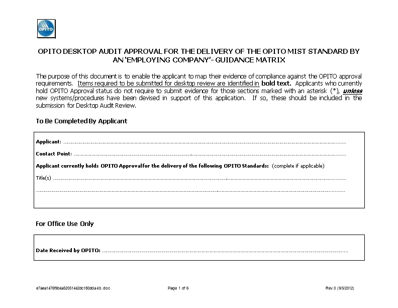 Opito Desktop Audit Approval for the Delivery of the Opito Mist Standard by an Employing