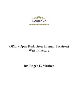 ORIF (Open Reduction Internal Fixation) Wrist Fracture