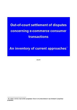 Out-Of-Court Settlement of Disputes Concerning E-Commerce Consumer Transactions
