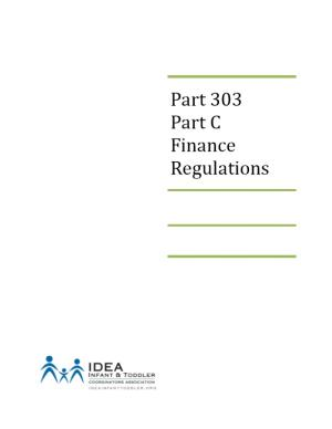 Part 303 Part C Finance Regulations